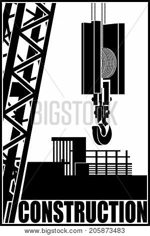 Stylized vector illustration on the theme of construction. Crane and hook