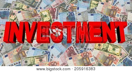 Investment text with Hong Kong flag on currency 3d illustration