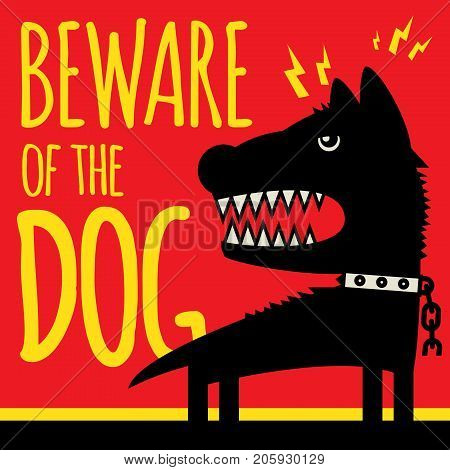 Beware of the Dog or Angry Dog sign vector illustration