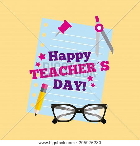 happy teacher day card lettering paper pancil glasses vector illustration