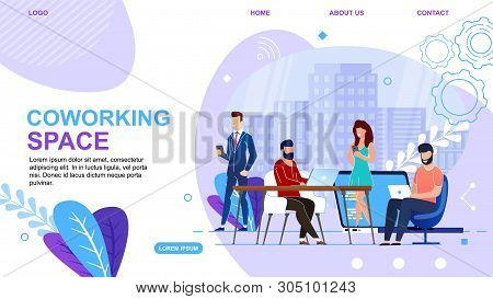 Banner Is Written Coworking Space Landing Page. Modern Workspace For Creative People. People Work Ne
