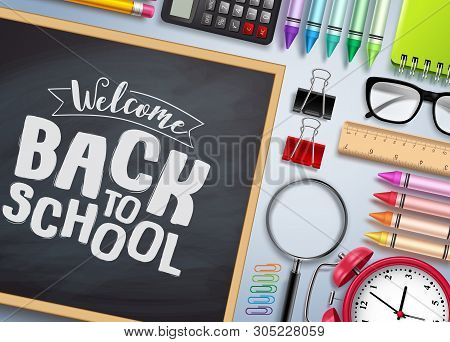 Back To School Vector Banner. Chalkboard With Back To School Text And Colorful School Supplies And E