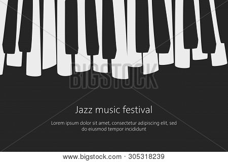 Music Festival Poster Template With Piano Keys. Vector Illustration.