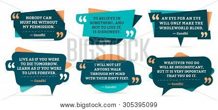 Quote Remark Frames. Gandhi Quotation, Quotes Frame And Mention Quotations Remarks Templates Vector