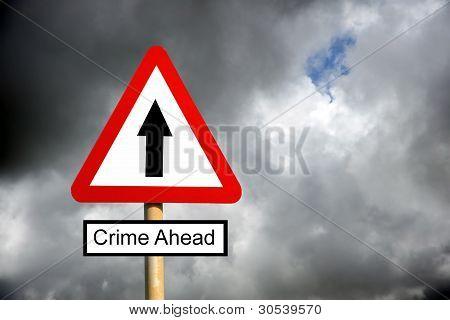 Crime Ahead Sign
