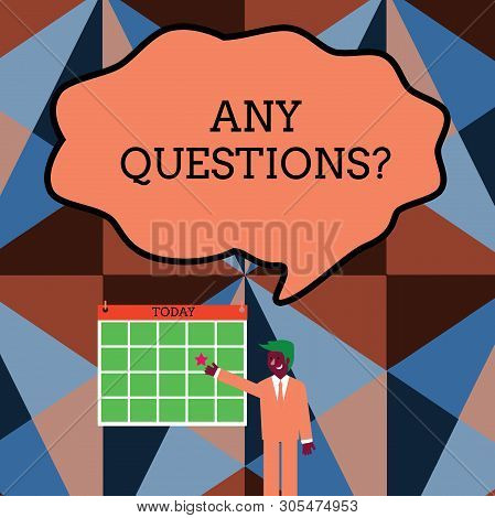 Writing note showing Any Questions Question. Business photo showcasing Asking for inquiry Interrogation Clarification Businessman Smiling and Pointing Calendar with Star on Wall. poster