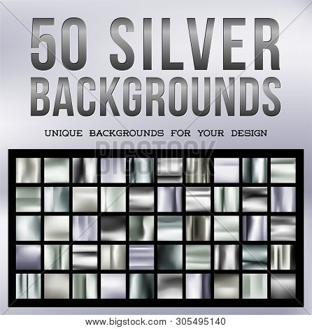 50 Unique Silver Backgrounds. Silvery Glossy Fabric With Shimmery Metallic Colors. Vector Illustrati