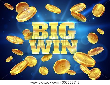 Big Win. Prize Label With Gold Flying Coins, Winning Game. Casino Cash Money Jackpot Gambling, Lucky
