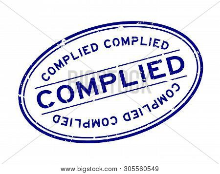 poster of Grunge blue complied word oval rubber seal stamp on white background