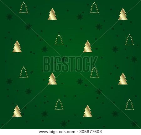 Seamless Pattern With Christmas Trees. Gold Pattern On Green Background. Festive Texture. Holiday Xm