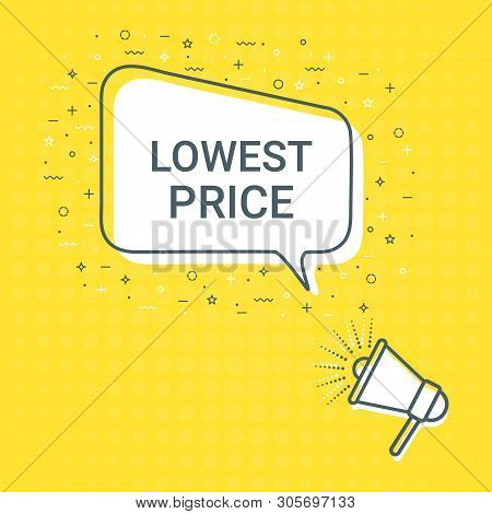 Megaphone With Lowest Price Speech Bubble. Loudspeaker. Illustrations For Promotion Marketing For Pr