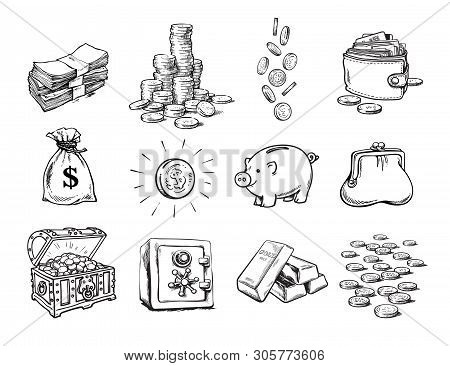 Sketch Of Finance Money Set. Sack Of Dollars, Stack Of Coins, Coin With Dollar Sign, Treasure Chest,