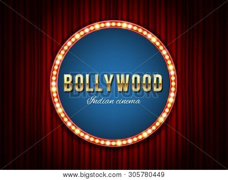 Creative Illustration Of Bollywood Cinema Background. Art Design Indian Movie, Cinematography, Theat
