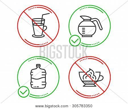 Do Or Stop. Cooler Bottle, Cocktail And Coffeepot Icons Simple Set. Espresso Cream Sign. Water Drink