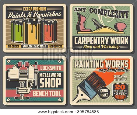 Carpentry, Construction And Home Renovation Tools Workshop Vintage Posters, Vector Decor Paints And