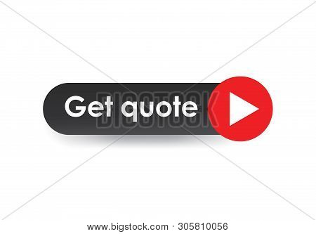 Get Quote Button Vector Illustration On Background