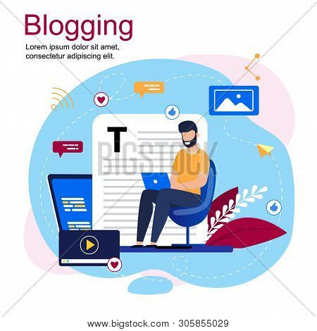 Vector Illustration Inscription Blogging Cartoon. Bearded Man Sitting In Chair With Laptop. Guy Writ