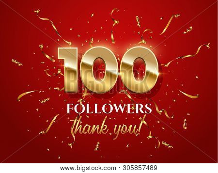 100 Followers Celebration Vector Banner With Text. Social Media Achievement Poster. 100 Followers Th