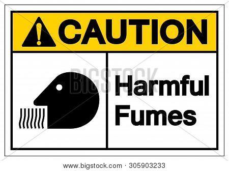 Caution Harmful Fumes Symbol Sign, Vector Illustration, Isolate On White Background Label. Eps10
