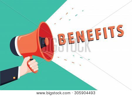Male Hand Holding Megaphone With Benefits Speech Bubble. Loudspeaker. Banner For Business, Marketing