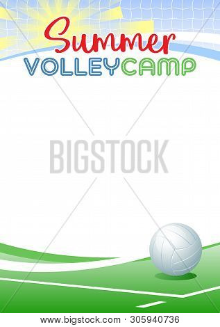 Summer Volleyball Camp. Template Poster With Realistic Volleyball Ball. Place For Your Text Message.