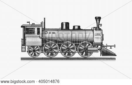 Old Locomotive Or Train On Railway. Retro Transport. Engraved Vintage, Hand Drawn Sketch For T Shirt