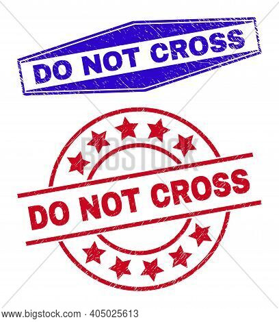 Do Not Cross Stamps. Red Circle And Blue Flatten Hexagon Do Not Cross Stamps. Flat Vector Scratched