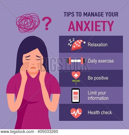 Tips For Anxiety Management Infographic. Woman With Anxiety Disorder With Useful Advice In Flat Desi