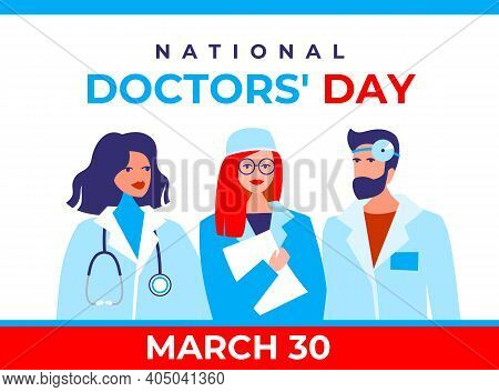 National Doctor's Day Vector Banner. International Holiday, Congratulations. The Character Is Two Fe