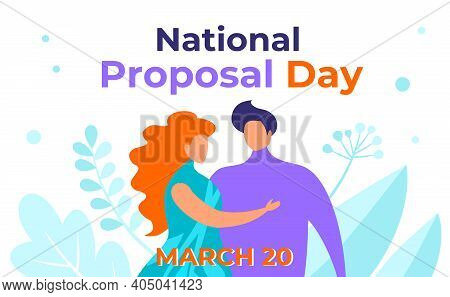 National Proposal Day Vector Illustration. A Man And A Woman In Love, A Girlfriend And A Boyfriend T