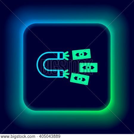 Glowing Neon Line Magnet With Money Icon Isolated On Black Background. Concept Of Attracting Investm