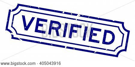 Grunge Blue Verified Word Rubber Seal Stamp On White Background