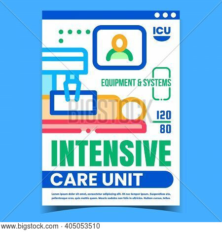 Intensive Care Unit Creative Promo Banner Vector. Intensive Healthcare Equipment And Systems Adverti