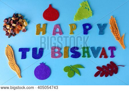 Tu Bishvat, Jewish Holiday. Dried Fruit, The Seven Species Are Seven Agricultural Products - Two Gra