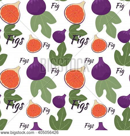Seamless Background With Figs. Bright Background With Fruits And Leaves Of Figs, Vector.