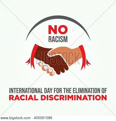 International Day For The Elimination Of Racial Discrimination. Equality Concept Campaign Conceptual