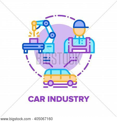 Car Industry Vector Icon Concept. Car Manufacturing Factory Worker And Robotic Equipment For Product