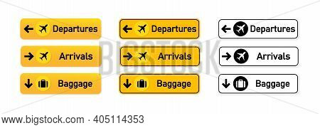 Departures, Arrivals, Baggage Airport Sign Set. For Using To Identify Direction Of Various Locations