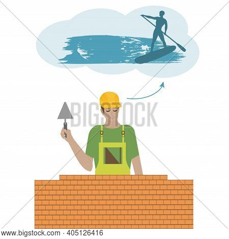 Builder, Bricklayer Dreaming Of A Trip To Ride On A Surfboard - Vector. Travel Planning. Hypothetica