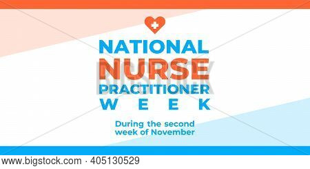 Nurse Practitioner Week. Vector Banner, Poster, Card For Social Media With The Text National Nurse P