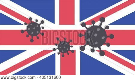 New Strain Of Covid-19. Flag Of United Kingdom With Outbreak Deadly Virus. A Large Coronavirus Bacte