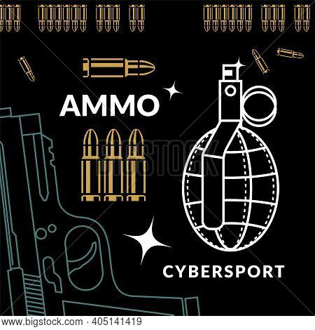 Ammunition Set Of Gun, Grenade And Ammo, Vector Poster For Your Shooter Cybersport Design