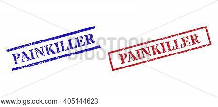 Grunge Painkiller Rubber Stamps In Red And Blue Colors. Stamps Have Draft Texture. Vector Rubber Imi