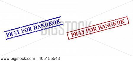 Grunge Pray For Bangkok Rubber Stamps In Red And Blue Colors. Stamps Have Distress Texture. Vector R