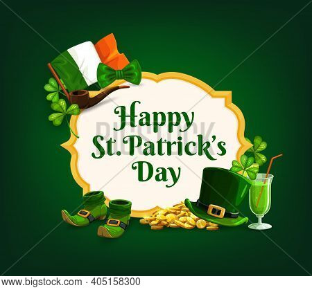St. Patrick Day Vector Frame, Banner With Cartoon Shamrocks, Green Top Hat, Gold Coins, Smoking Pipe