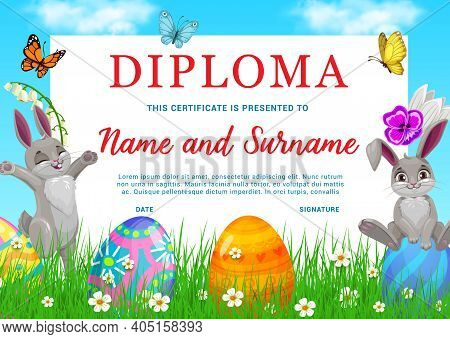 Kindergarten Kids Diploma With Vector Easter Rabbits, Painted Eggs And Flowers On Green Spring Meado