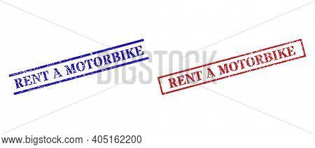 Grunge Rent A Motorbike Seal Stamps In Red And Blue Colors. Stamps Have Rubber Surface. Vector Rubbe