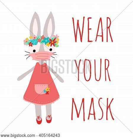 Happy Easter. Wear Your Mask. Stay Home. Coronavirus Bunny With Medical Face Mask Vector Illustratio
