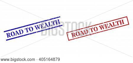 Grunge Road To Wealth Seal Stamps In Red And Blue Colors. Stamps Have Rubber Surface. Vector Rubber