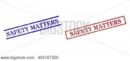 Grunge Safety Matters Rubber Stamps In Red And Blue Colors. Stamps Have Rubber Surface. Vector Rubbe